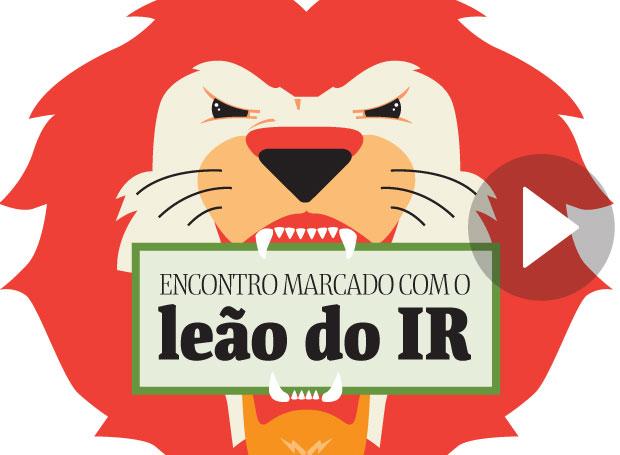 Encontro marcado com o leão do IR tem prazo máximo para hoje (30) de Abril