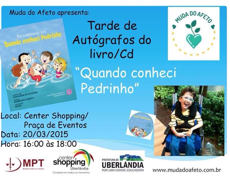 """Center Shopping promove tarde de autógrafos e distribuição do livro e CD """"Quando conheci Pedrinho"""", do Projeto Muda do Afeto"""