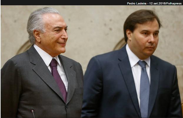 (Esq) Michel Temer e Rodrigo Maia