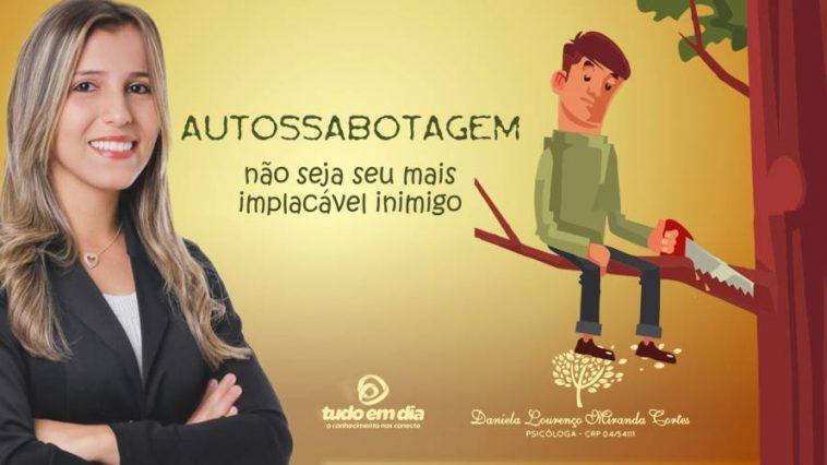 Autossabotagem (Arte: AIlha.com / Departamento de design Tudo Em Dia)