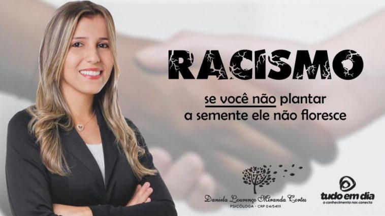 Daniela Cortes aborda o tema - Racismo. (Arte: Departamento de design Tudo Em Dia)